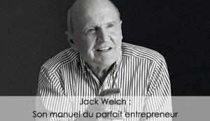 Jack Welch est considéré comme le meilleur manager du siècle