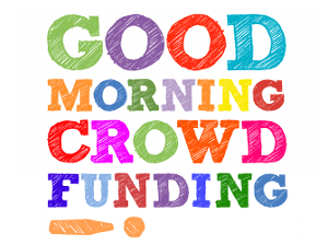 Good Morning Crowdfunding recueille l'avis des entrepreneurs