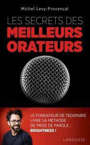 Les secrets des meilleurs orateurs, Michel Levy-Provençal