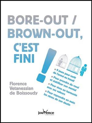 Bore-out / Brown-out, c'est fini ! Florence Vetanessian de Boissoudy