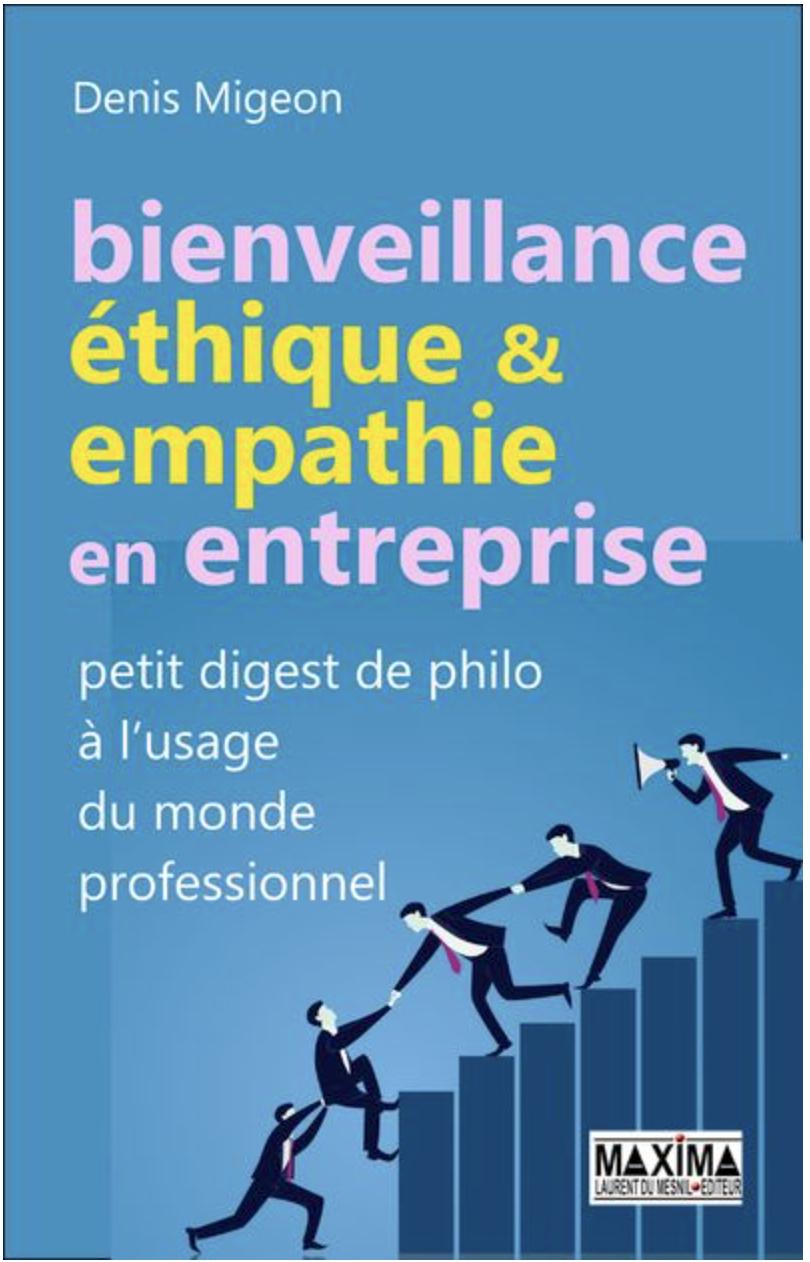 Bienveillance-éthique-et-empathie-en-entreprise-Denis-Migeon